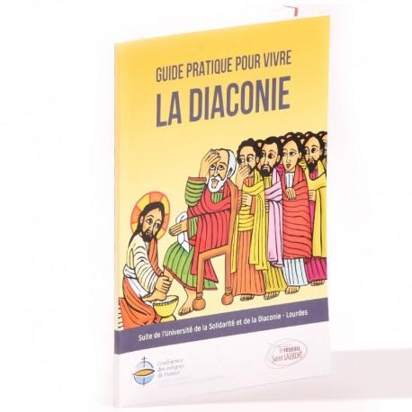 Guide pour vivre la Diaconie