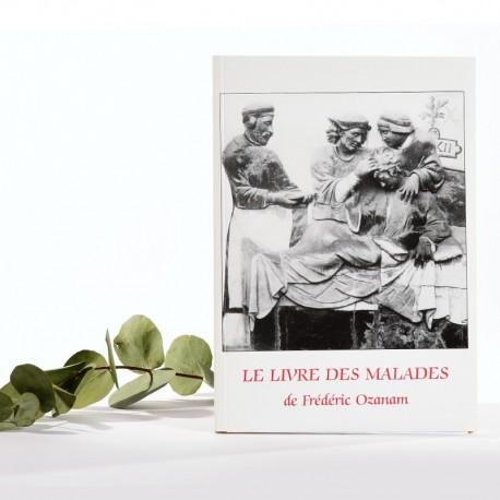 Le livre des malades de F. Ozanam
