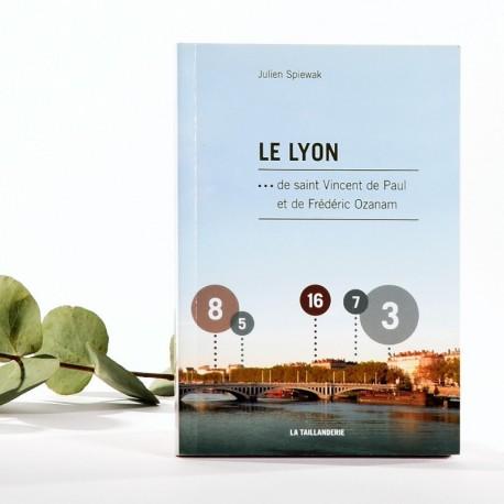 Le Lyon... de st Vincent de Paul de F. Ozanam