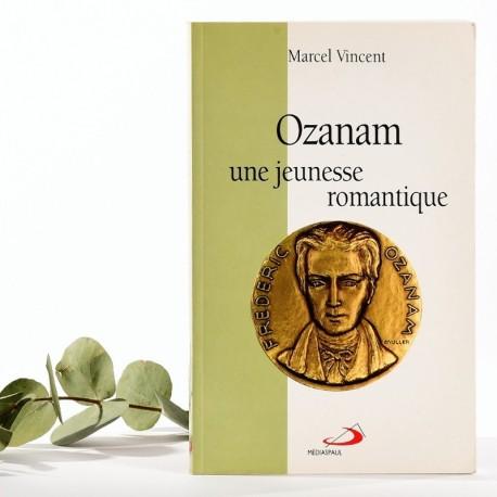 Ozanam, une jeunesse romantique